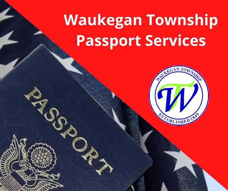 Passport Service From Waukegan Township (1)